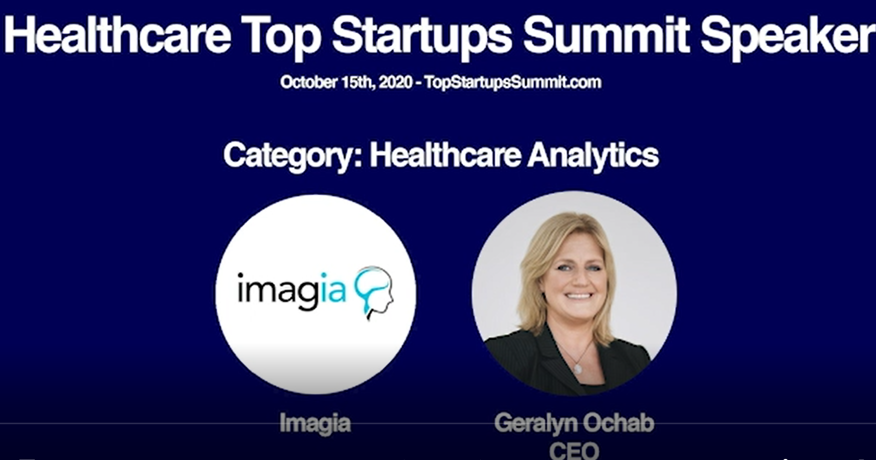 Healthcare Top Startups Summit Recognizes Imagia as One of the Top Healthcare Analytics Startups: Interview with Geralyn Ochab, CEO, Imagia