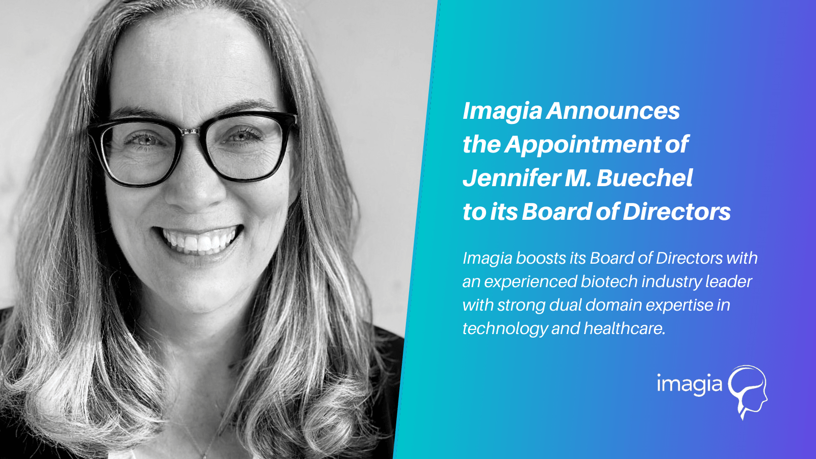 Imagia Announces the Appointment of Jennifer M. Buechel to its Board of Directors
